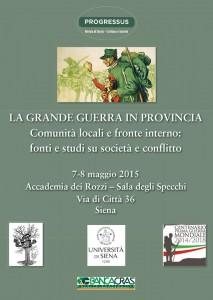 La Grande Guerra in Provincia Comunità locali e fronte interno: fonti e studi su società e conflitto