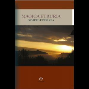 Magica Etruria - Orvieto e Bolsena