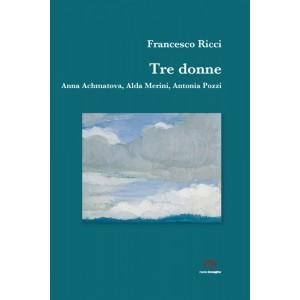 Tre Donne di Francesco Ricci